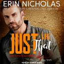 Just Like That, Erin Nicholas