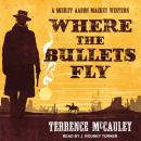 Where the Bullets Fly, Terrence Mccauley