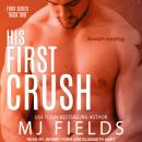 His First Crush: Logan's Story Audiobook