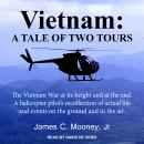 Vietnam: A Tale of Two Tours Audiobook