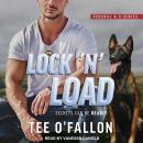 Lock 'N' Load, Tee O'fallon