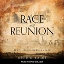 Race and Reunion: The Civil War in American Memory Audiobook