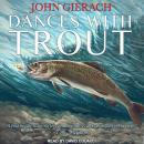 Dances With Trout Audiobook