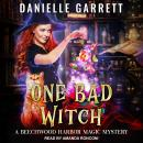 One Bad Witch Audiobook