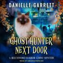 The Ghost Hunter Next Door Audiobook