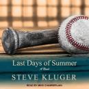 Last Days of Summer Audiobook