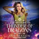 Elizabeth and the Thunder of Dragons: A Reverse Harem Paranormal Romance Audiobook