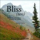 Bliss(ters): How I walked from Mexico to Canada One Summer Audiobook