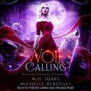 Wolf's Calling: A Fairytale Retelling Reverse Harem Audiobook