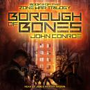 Borough of Bones, John Conroe