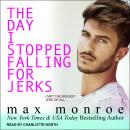The Day I Stopped Falling for Jerks Audiobook