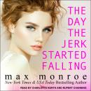 The Day the Jerk Started Falling Audiobook