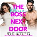 The Billionaire Boss Next Door Audiobook