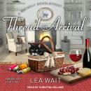 Thread on Arrival Audiobook