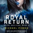 Royal Return Audiobook