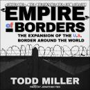 Empire of Borders: How the US is Exporting its Border Around the World Audiobook