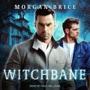 Witchbane, Morgan Brice