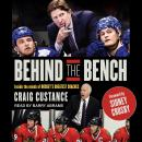 Behind the Bench: Inside the Minds of Hockey's Greatest Coaches, Craig Custance