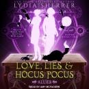 Love, Lies, and Hocus Pocus: Allies Audiobook