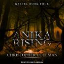 Anika Rising Audiobook