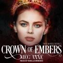 Crown of Embers, Meg Anne