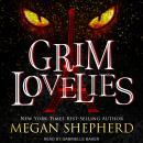Grim Lovelies Audiobook