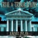Trial & Tribulations Audiobook