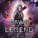 Dawn of a Legend Audiobook