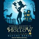Horribly Haunted in Hillbilly Hollow Audiobook