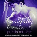 Beautifully Broken Audiobook