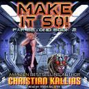 Make it So! Audiobook
