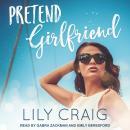 Pretend Girlfriend Audiobook
