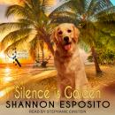 Silence Is Golden Audiobook