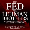 The Fed and Lehman Brothers: Setting the Record Straight on a Financial Disaster Audiobook