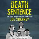 Death Sentence: The Inside Story of the John List Murders Audiobook