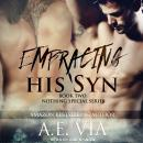 Embracing His Syn Audiobook
