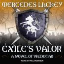 Exile's Valor: A Novel of Valdemar Audiobook