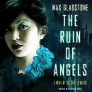 The Ruin of Angels Audiobook