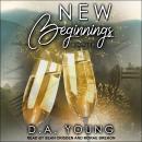 New Beginnings: A Holiday Novella Audiobook