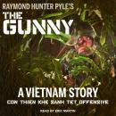 The Gunny: A Vietnam Story Audiobook