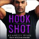 Hook Shot Audiobook