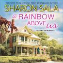 A Rainbow Above Us Audiobook