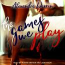 The Games We Play Audiobook