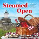 Steamed Open, Barbara Ross