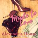 Made to Love Audiobook