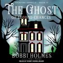 The Ghost of Second Chances Audiobook