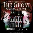 The Ghost Who Dream Hopped Audiobook