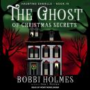 The Ghost of Christmas Secrets Audiobook