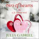 Two of Hearts: A St. Caroline Novel Audiobook