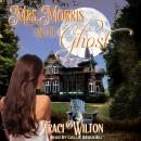 Mrs. Morris and the Ghost Audiobook